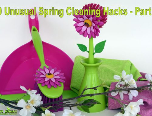 10 UNUSUAL SPRING CLEANING HACKS TO TRY THIS YEAR – PART 2